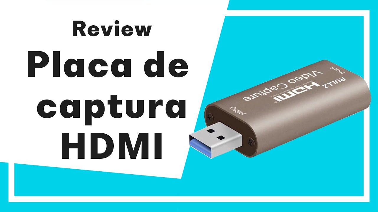 Placa de captura de Vídeo HDMI – USB